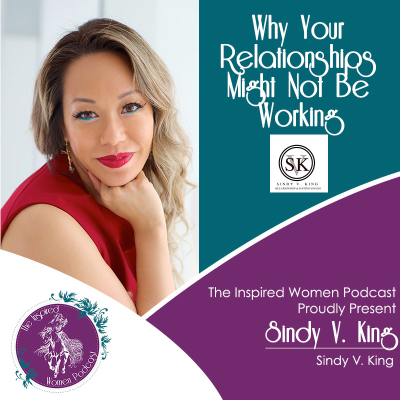 Sindy King, The Inspired Women Podcast