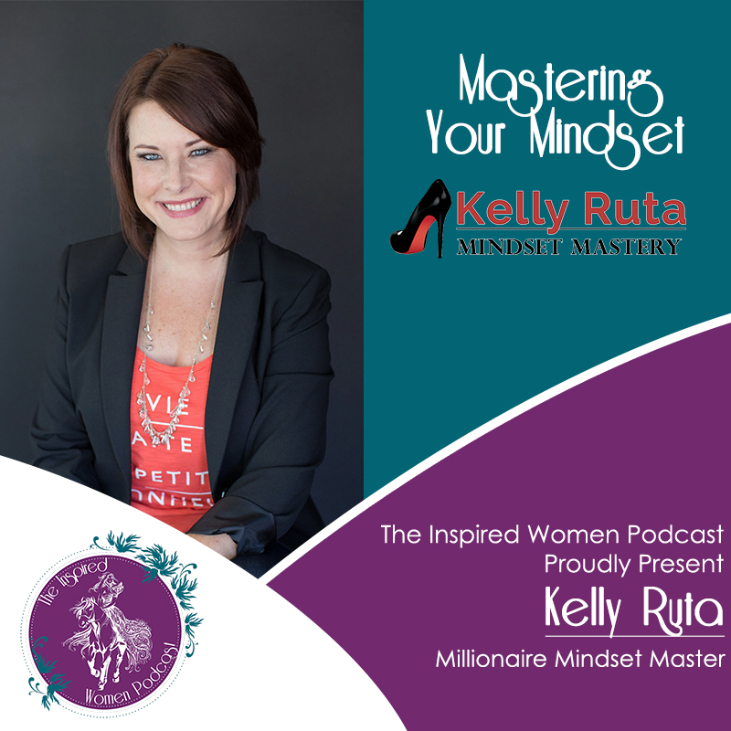 Kelly Ruta, Megan Hall, The Inspired Women Podcast