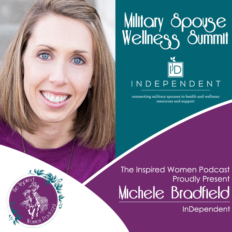 Michele Bradfield, Megan Hall, The Inspired Women Podcast, InDependent