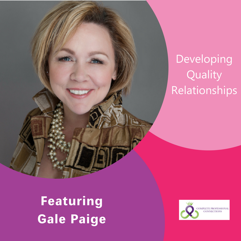 Developing Quality Relationships, Gale Paige, The Inspired Women Podcast
