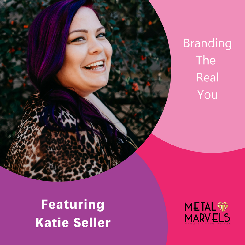 Branding the real you, Katie Seller, The Inspired Women Podcast