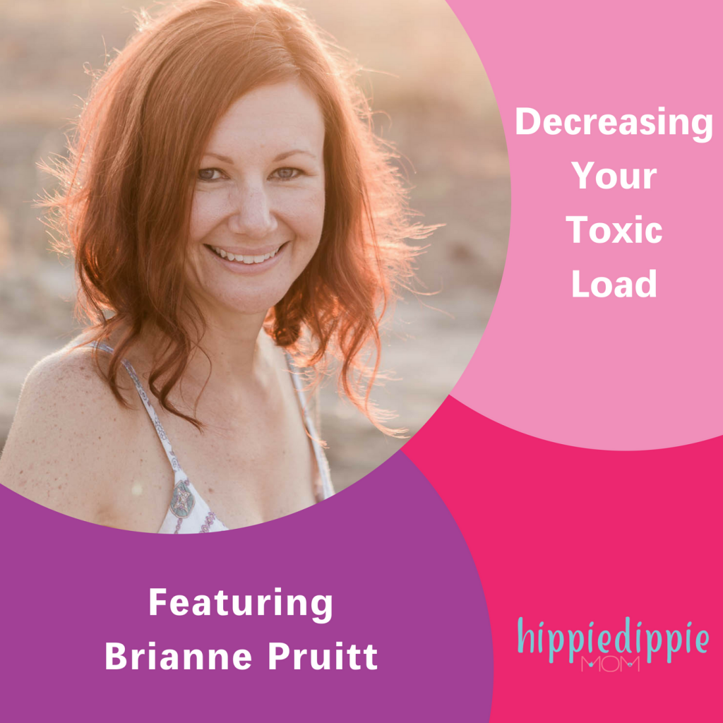 Decreasing Your Toxic Load, Brianne Pruitt, The Inspired Women Podcast