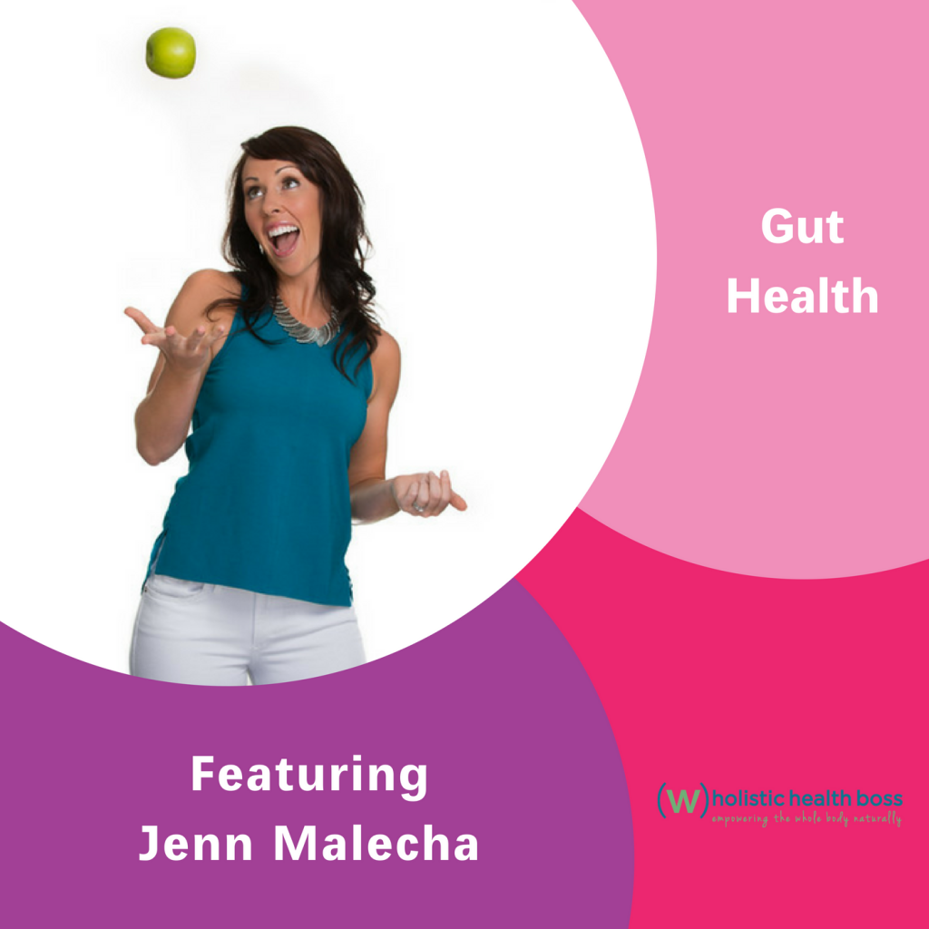 Jenn Malecha, The Inspired Women Podcast, Gut Health