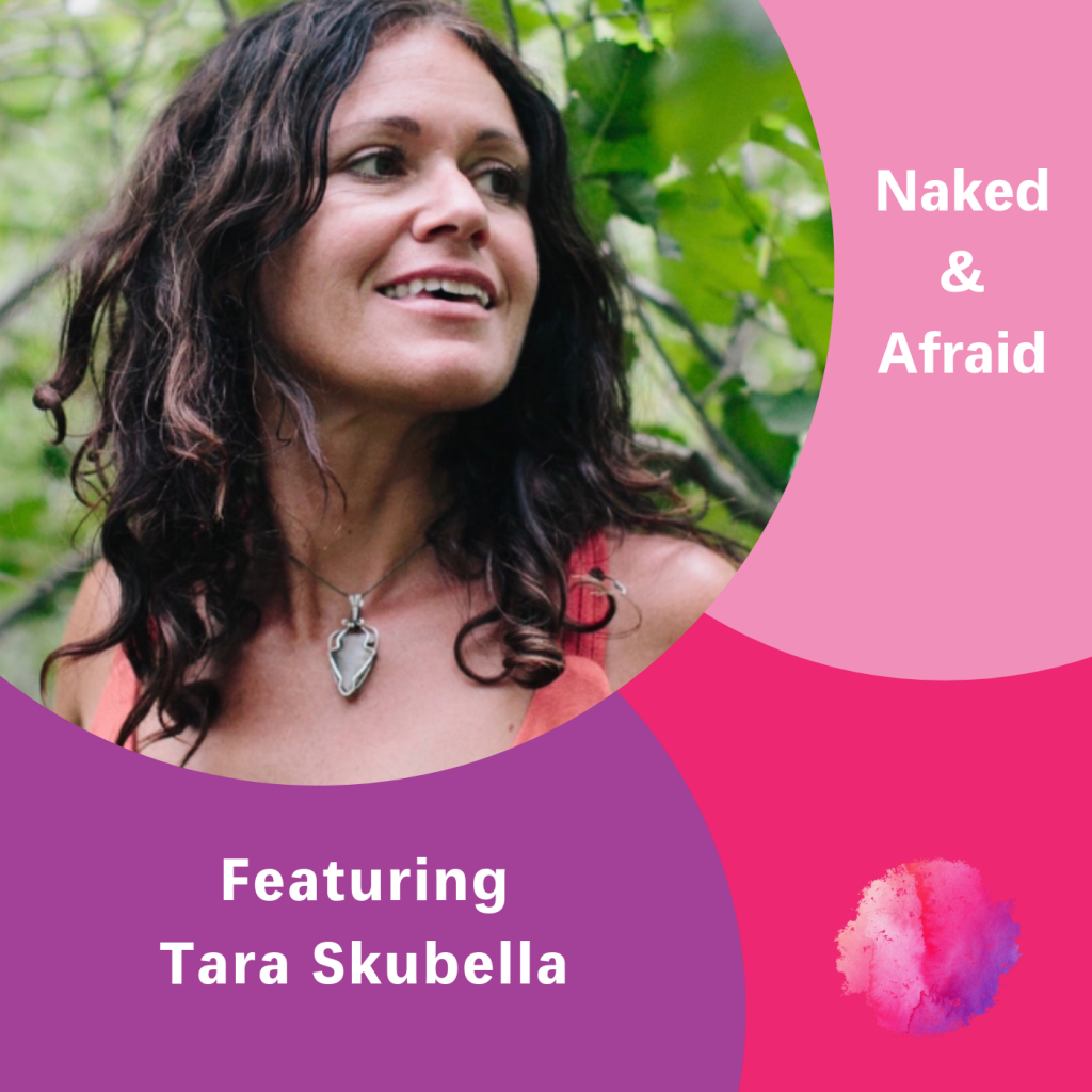 Tara Skubella, The Inspired Women Podcast, Naked & Afraid