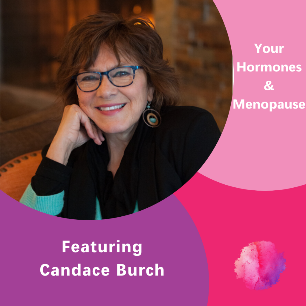 Candace Burch, Hormones & Menopause, The Inspired Women Podcast