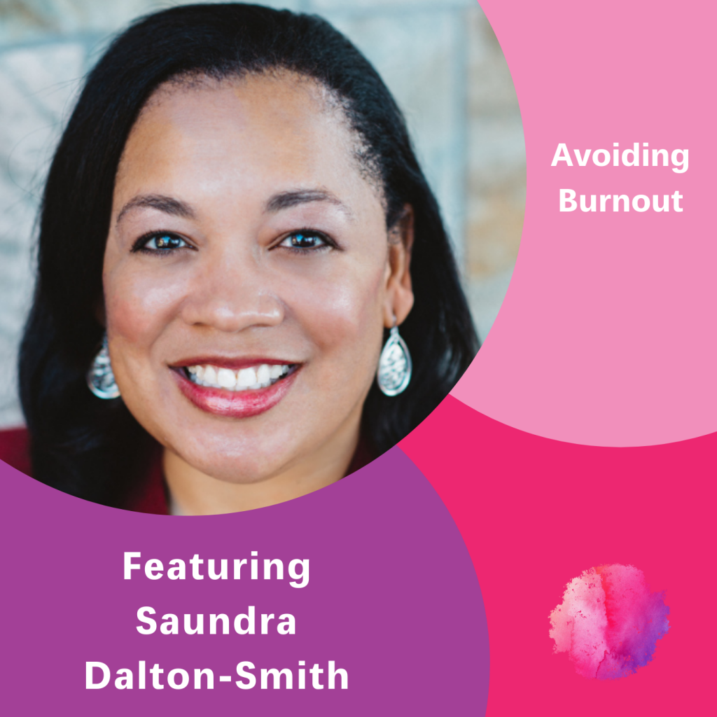 Avoiding Burnout, Dr Saundra Dalton-Smith, The Inspired Women Podcast